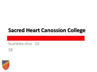Sacred Heart  Canossion  College
