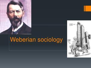 Weberian  sociology