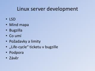 Linux server  development