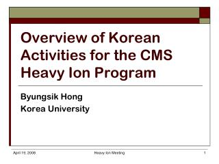 Overview of Korean Activities for the CMS Heavy Ion Program