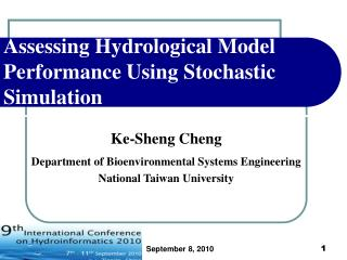 Assessing Hydrological Model Performance Using Stochastic Simulation