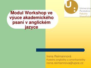 Modul Workshop ve výuce akademického psaní v anglickém jazyce