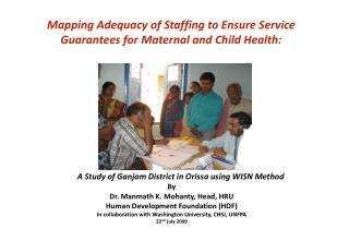 Mapping Adequacy of Staffing to Ensure Service Guarantees for Maternal and Child Health: