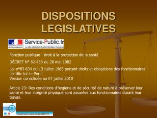 DISPOSITIONS LEGISLATIVES