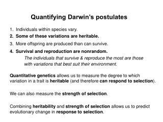 Quantifying Darwin s postulates