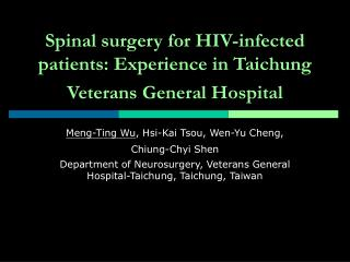 Spinal surgery for HIV-infected patients: Experience in Taichung Veterans General Hospital