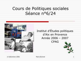 Cours de Politiques sociales Séance n°6/24