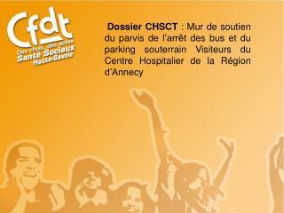 1ère intervention des membres CFDT au CHSCT du CHRA le 22 septembre 2010.