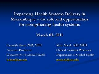 Kenneth Sherr, PhD, MPH Assistant Professor Department of Global Health ksherr@uw