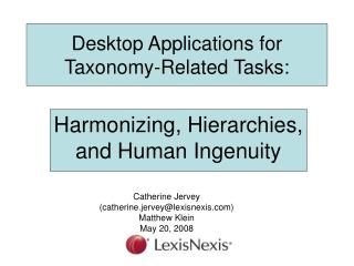 Desktop Applications for Taxonomy-Related Tasks: