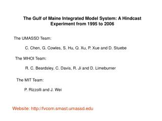 The Gulf of Maine Integrated Model System: A Hindcast Experiment from 1995 to 2006