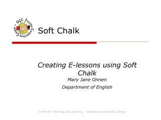 Soft Chalk