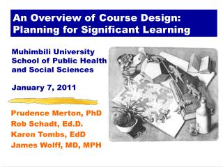 An Overview of Course Design: Planning for Significant Learning