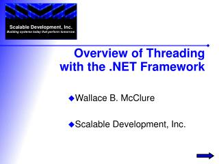 Overview of Threading with the  Framework