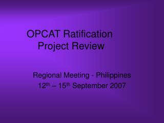 OPCAT Ratification   Project Review