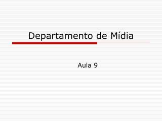 Departamento de Mídia