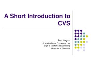 A Short Introduction to CVS