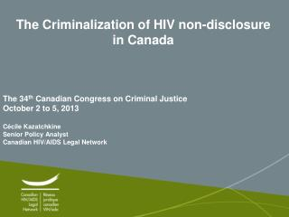 The Criminalization of HIV non-disclosure in Canada