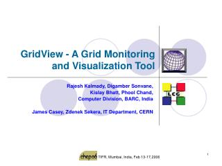 GridView - A Grid Monitoring and Visualization Tool