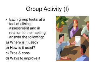Group Activity (I)