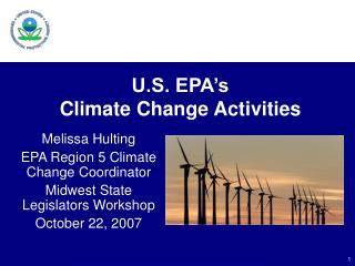 U.S. EPA�s  Climate Change Activities