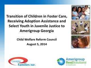 Child Welfare Reform Council August 5, 2014