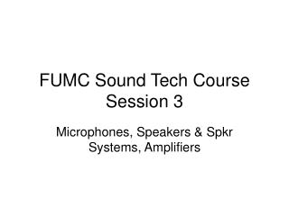 FUMC Sound Tech Course