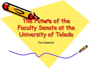 The Future of the Faculty Senate at the University of Toledo