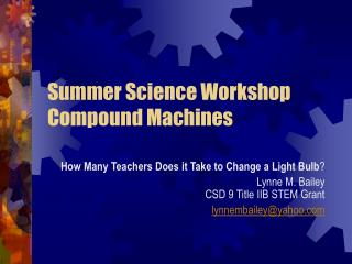 Summer Science Workshop Compound Machines