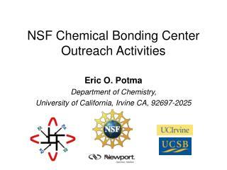 NSF Chemical Bonding Center Outreach Activities