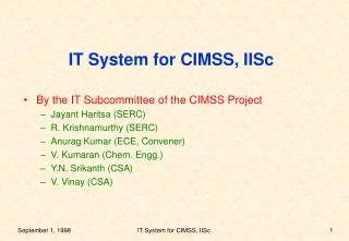 IT System for CIMSS, IISc