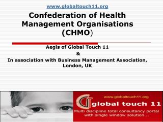 globaltouch11 Confederation of Health Management Organisations (CHMO )