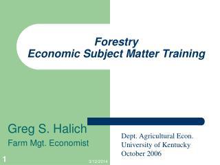 Forestry  Economic Subject Matter Training