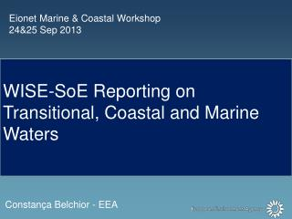 Eionet  Marine & Coastal Workshop 24&25 Sep 2013