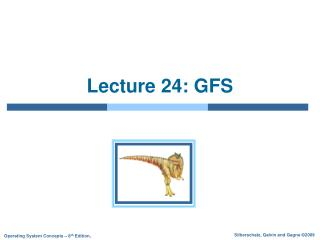 Lecture 24: GFS