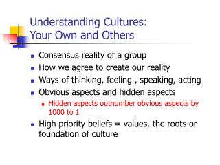 Understanding Cultures: Your Own and Others