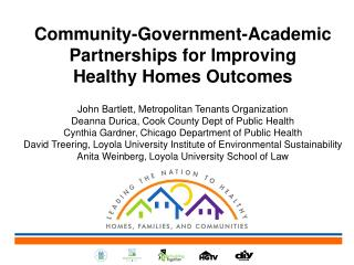 Community-Government-Academic Partnerships for Improving  Healthy Homes Outcomes