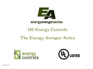 ISI Energy Controls  The Energy Avenger  Series