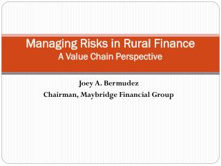 Managing Risks in Rural Finance A Value Chain Perspective