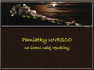 Pamiatky UNESCO