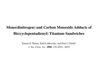 Mono(dinitrogen) and Carbon Monoxide Adducts of  Bis(cyclopentadienyl) Titanium Sandwiches