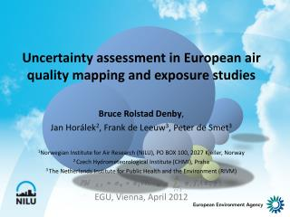 Uncertainty assessment in European air quality mapping and exposure studies