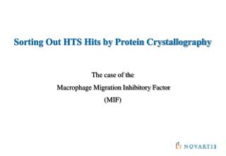 Sorting Out HTS Hits by Protein Crystallography