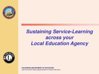 Sustaining Service-Learning  across your  Local Education Agency