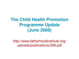 The Child Health Promotion Programme Update (June 2008)