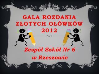 Gala rozdania złotych ołówków 2012