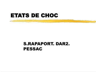 ETATS DE CHOC