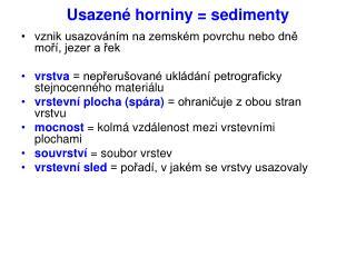 Usazené horniny = sedimenty