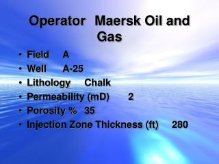 Operator	Maersk Oil and Gas