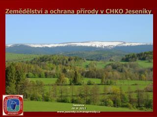 Zemědělství a ochrana přírody v CHKO Jeseníky